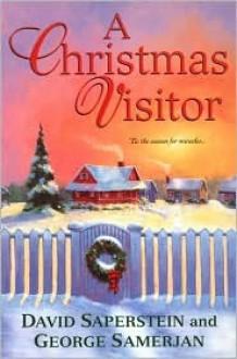 A Christmas Visitor - David Saperstein, George Samerjan