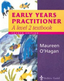Early Years Practitioner: A Level 2 Textbook - Maureen O'Hagan