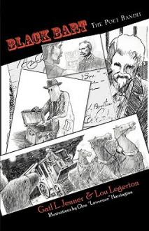 Black Bart the Poet Bandit - Gail L. Jenner, Lou Legerton