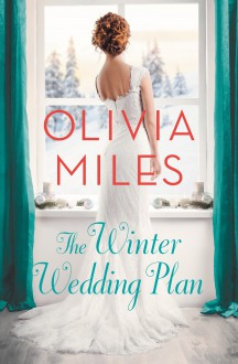 The Winter Wedding Plan: An unforgettable story of love, betrayal, and sisterhood (Misty Point) - Olivia Miles