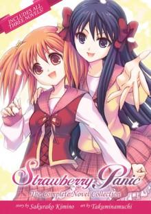Strawberry Panic: The Complete Novel Collection - Namuchi Takumi, Sakurako Kimino