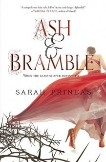Ash & Bramble Hardcover - September 15, 2015 - Sarah Prineas
