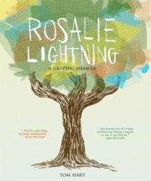 Rosalie Lightning: A Graphic Memoir - Tom Hart