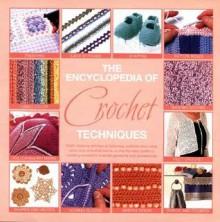The Encyclopedia Of Crochet - Beth Barnden, Beth Barnden