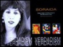 Soraida's Verdadism: The Intellectual Voice of a Puerto Rican Woman on Canvas: Unique, Controversial Images and Style - Soraida Martinez