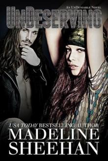 Undeserving - Madeline Sheehan