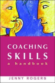 Coaching Skills - Jenny Rogers