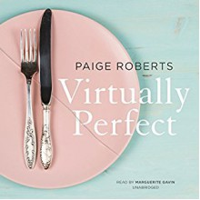 Virtually Perfect - Paige Roberts, Marguerite Gavin