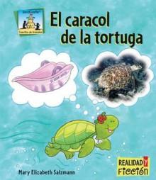 El Caracol de La Tortuga - Mary Elizabeth Salzmann