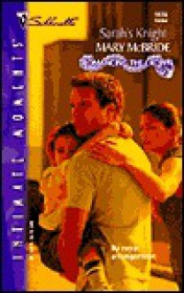 Sarah's Knight (Romancing The Crown) (Silhouette Intimate Moments, No. 1178) - Mary McBride