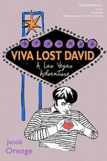 Viva Lost David: A Las Vegas Adventure - Jacob Orenge