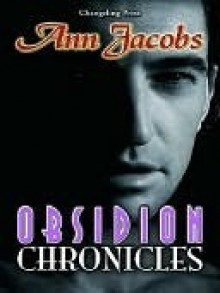 Obsidion Chronicles - Ann Jacobs