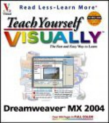 Teach Yourself Visually Dreamweaver Mx 2004 - Janine Warner, Susannah Gardner