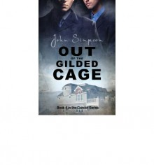 Out of the Gilded Cage - John Simpson