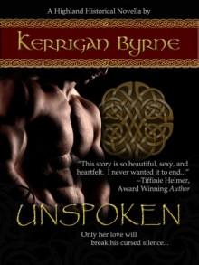 Unspoken (Highland Historical, #1) - Kerrigan Byrne