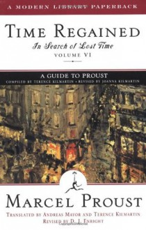 Time Regained (In Search of Lost Time, #7) - Marcel Proust, Andreas Mayor, Terence Kilmartin, D.J. Enright