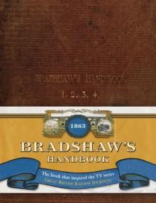 Bradshaw's Handbook - George Bradshaw