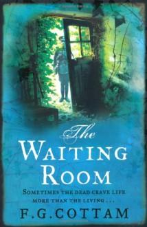 The Waiting Room (MP3 Book) - F.G. Cottam, David Rintoul