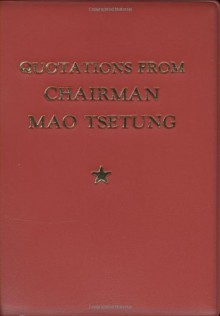 Quotations From Chairman Mao Tse-Tung - Mao Tse-tung, Lin Biao