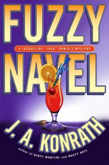 Fuzzy Navel (Jacqueline) - J. A. Konrath