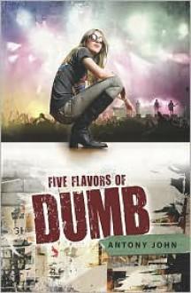 Five Flavors of Dumb -