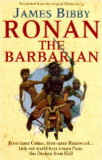 Ronan the Barbarian - James Bibby