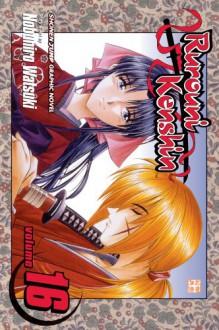 Rurouni Kenshin, Volume 16 - Nobuhiro Watsuki