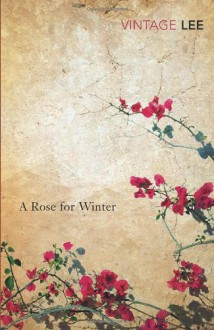 A Rose for Winter - Laurie Lee