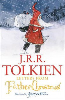 Letters from Father Christmas - J.R.R. Tolkien,Baillie Tolkien