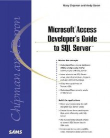 Microsoft Access Developer's Guide to SQL Server - Mary Chipman