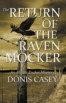 The Return of the Raven Mocker (Alafair Tucker Mysteries) - Donis Casey