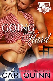 Going Hard: Boys of Fall - Cari Quinn