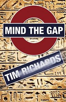 Mind the Gap - Tim Richards