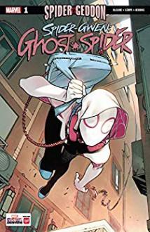 Spider-Gwen: Ghost-Spider (2018-) #1 - Seanan McGuire,Rosi Kampe,Bengal