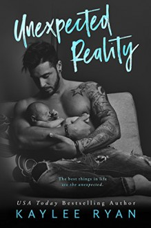 Unexpected Reality - Kaylee Ryan