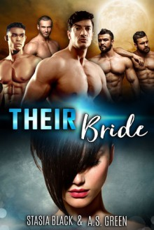 Their Bride - A.S. Green,Stasia Black