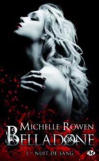 Nuit de sang (Belladone, #1) - Michelle Rowen