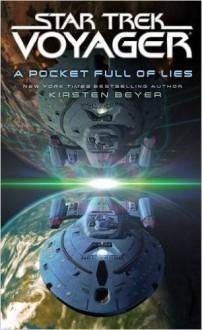 A Pocket Full of Lies (Star Trek: Voyager) - Kirsten Beyer