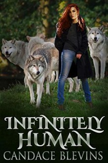 Infinitely Human - Candace Blevins