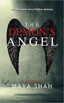 The Demon's Angel - Maya Shah