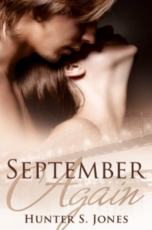 September Again (September Stories) - Hunter S. Jones;An Anonymous English Poet
