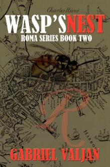 Wasp's Nest - Gabriel Valjan