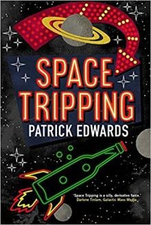 Space Tripping - Patrick Edwards