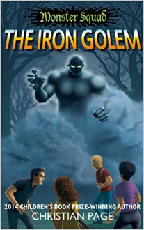 Monster Squad: The Iron Golem - Christian Page