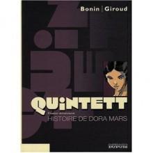 Histoire de Dora Mars - Frank Giroud, Cyril Bonin