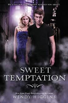 Sweet Temptation (Sweet Evil) by Higgins, Wendy(September 8, 2015) Paperback - Wendy Higgins