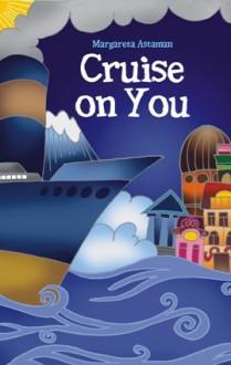 Cruise on You - Margareta Astaman