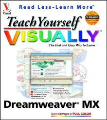 Teach Yourself Visually Dreamweaver MX - Janine Warner