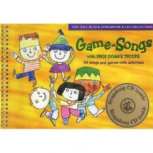 Game-songs with Prof.Dogg's Troupe (Classroom Music) - Harriet Powell