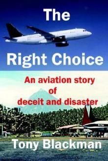 The Right Choice - Tony Blackman